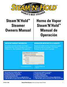 Steam'N'Hold™ Steamer Owners Manual Horno de Vapor Steam'N'