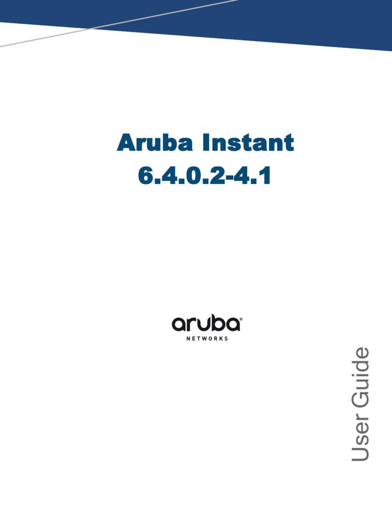 Aruba Instant 6 4 0 2-4 1 User Guide