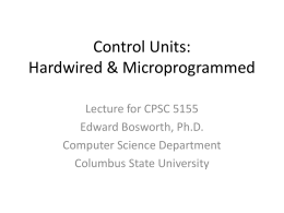 Control Units: Hardwired & Microprogrammed