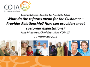 What do the reforms mean for the Customer – Provider Relationship