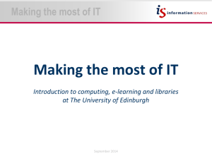 Making the most of IT - University of Edinburgh