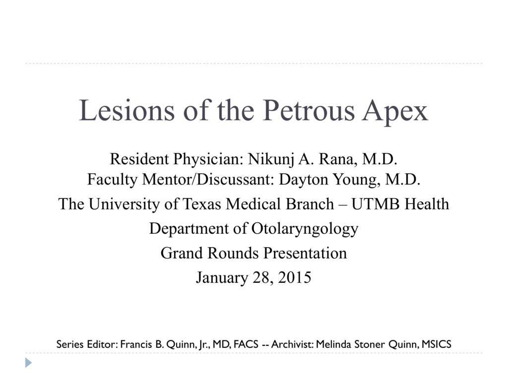 Lesions of the Petrous Apex - University of Texas Medical Branch