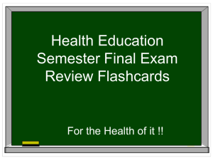 Health Final Exam Review  - Lincoln
