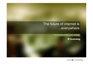 The future of internet is …everywhere