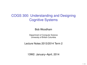 COGS 300: Understanding and Designing Cognitive Systems