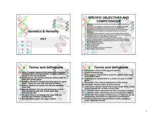 Genetics & Heredity I. Terms and definitions I. Terms and definitions