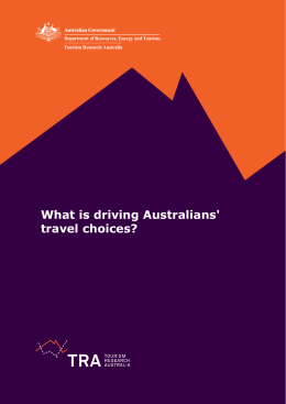 What is driving Australians' travel choices?