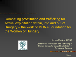 Combating prostitution and trafficking for sexual exploitation within