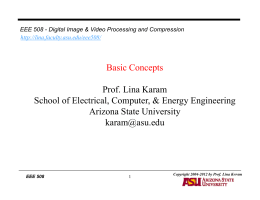 2D DSP Basics: Image/Video Representation - Lina Karam