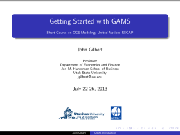 Getting Started with GAMS Short Course on CGE Modeling, United