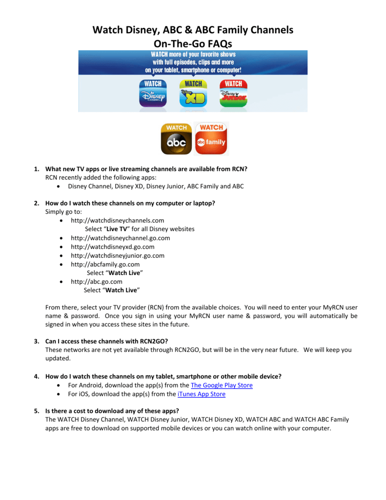 Watch Disney, ABC & ABC Family Channels On-The-Go FAQs
