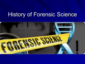 History & Development of Forensic Science