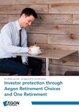 Investor protection through Aegon Retirement Choices and One