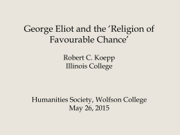 George Eliot and the 'Religion of Favourable Chance'