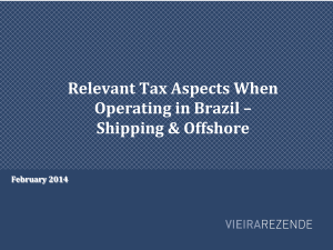 Relevant(Tax(Aspects(When( Operating(in(Brazil(–( Shipping