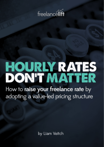 How to raise your freelance rate by adopting a value