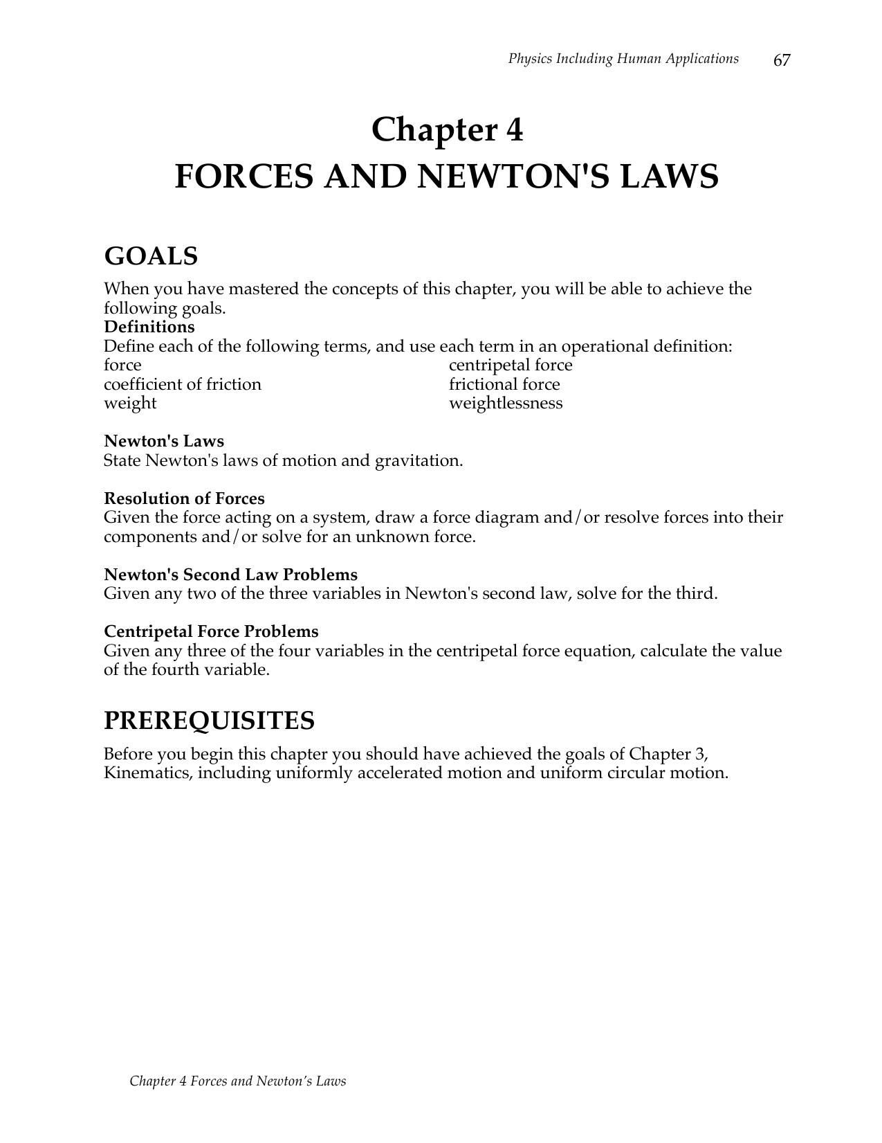 Chapter 4 Forces And Newtons Laws Thus The Drawforce Curve Would Be A Straight Line Static