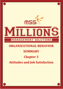 ORGANIZATIONAL BEHAVIOR SUMMARY Chapter 3 Attitudes and