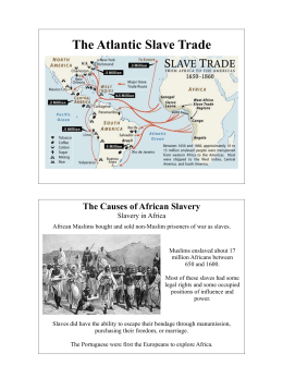 The Atlantic Slave Trade Presentations