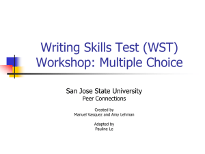 Writing Skills Test (WST) Workshop: Multiple Choice