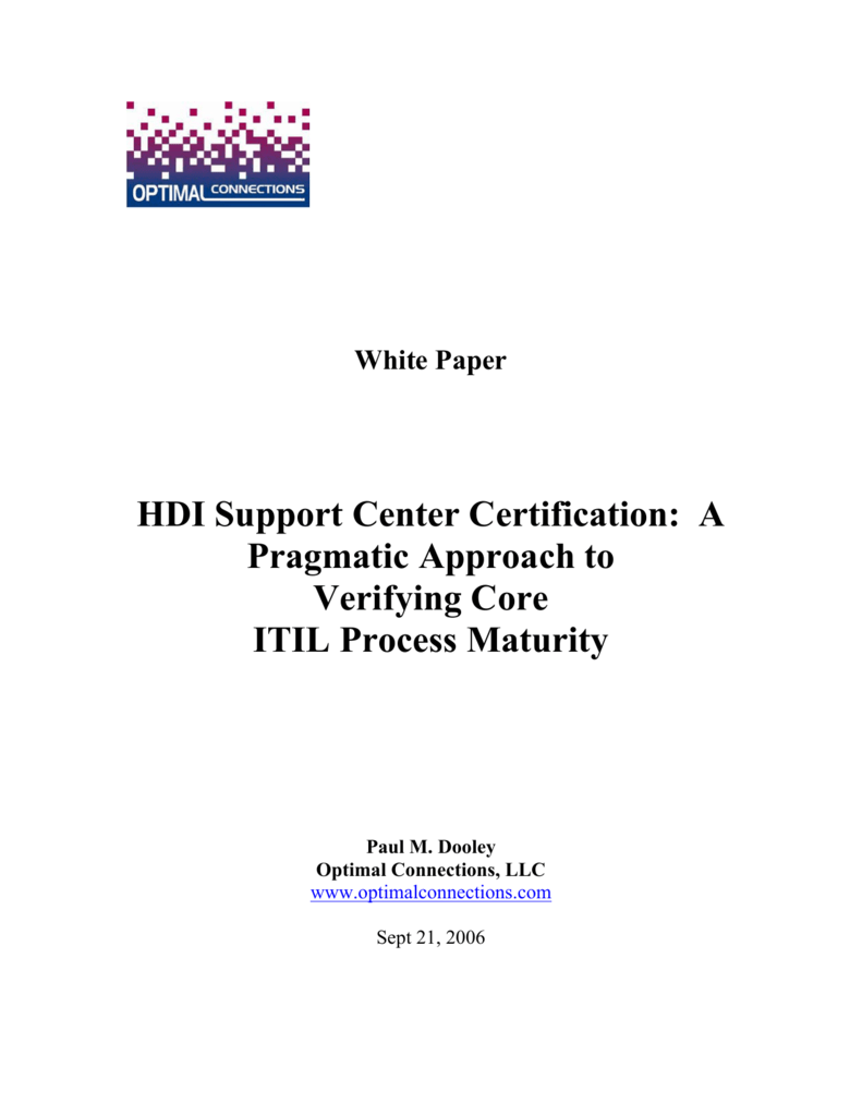 Hdi Support Center Certification A Pragmatic Approach To Verifying