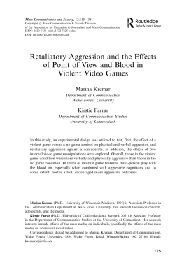 Retaliatory Aggression and the Effects of Point of View and Blood in
