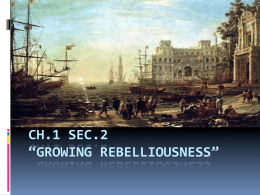 "CH.1 SEC.2 ""GROWING REBELLIOUSNESS"""