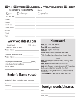 Homework www.vocabtest.com Ender's Game vocab foreign words