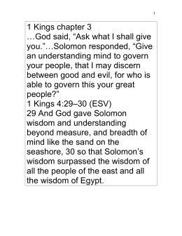 "1 Kings chapter 3 …God said, ""Ask what I shall give you.""…Solomon"