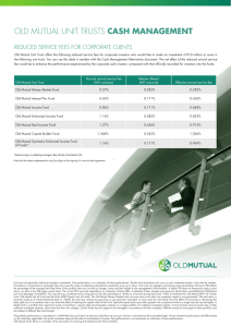 OLD MUTUAL UNIT TRUSTS CASH MANAGEMENT