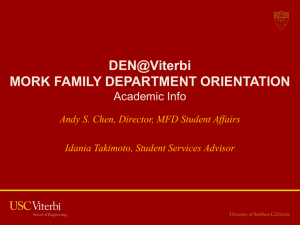 DEN@Viterbi MORK FAMILY DEPARTMENT ORIENTATION