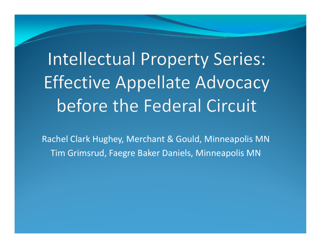 Effective Appellate Advocacy before the Federal Circuit