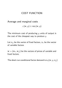 COST FUNCTION Average and marginal costs