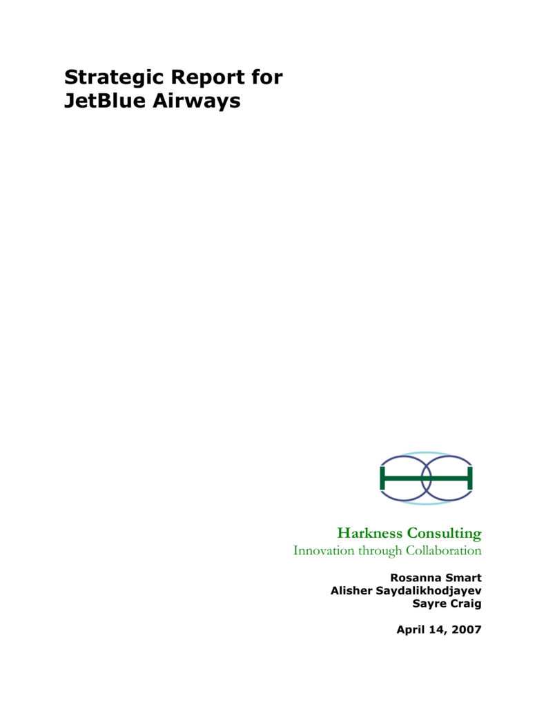 Strategic Report For Jetblue Airways Harkness Consulting