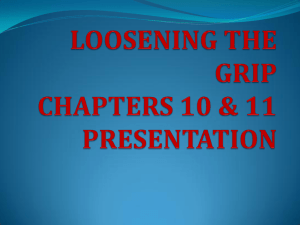 LOOSENING THE GRIP CHAPTERS 10 & 11 PRESENTATION