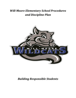 Will-Moore Elementary School Procedures and Discipline Plan