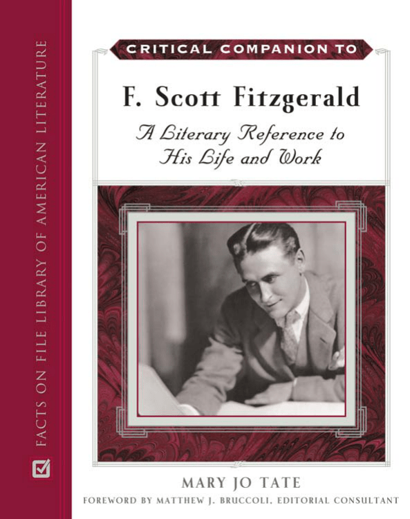 Critical Companion To F Scott Fitzgerald A Literary Reference To