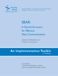 SBAR: A Shared Structure for Effective Team Communication, An