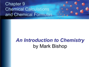 Chapter 9 - An Introduction to Chemistry