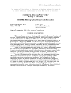 EDR 612 Ethnographic Research in Education