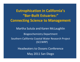 Sutula: Managing Eutrophication in California's Bar Built Estuaries