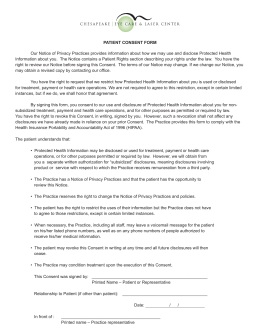 PATIENT CONSENT FORM Our Notice of Privacy Practices provides