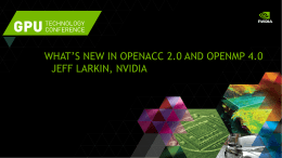 What's new in OpenACC 2.0 and OpenMP 4.0 - GTC On