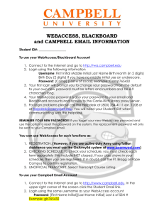 WEBACCESS, BLACKBOARD and CAMPBELL EMAIL INFORMATION