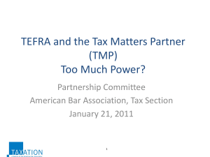 TEFRA and the Tax Matters Partner (TMP) Too