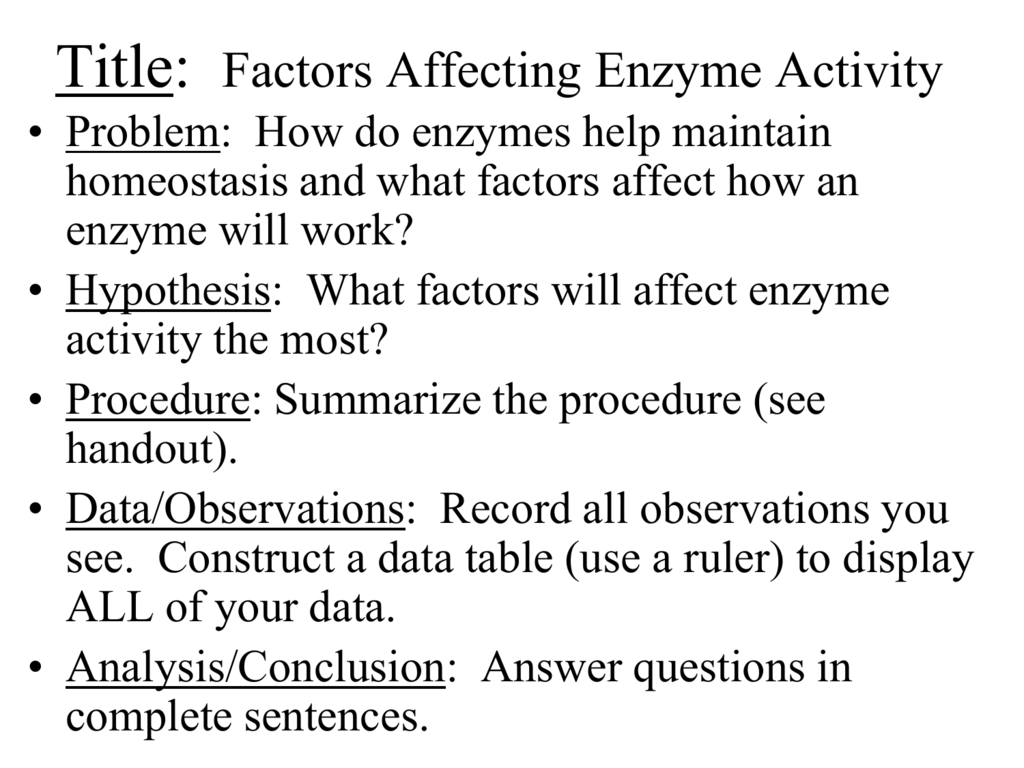 Analysis and factors that affect the activity of an enzyme