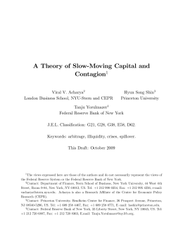 "A Theory of Slow""Moving Capital and Contagion"