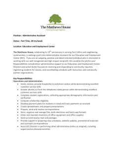 Position: Administrative Assistant Status: Part Time, 20 hrs/week