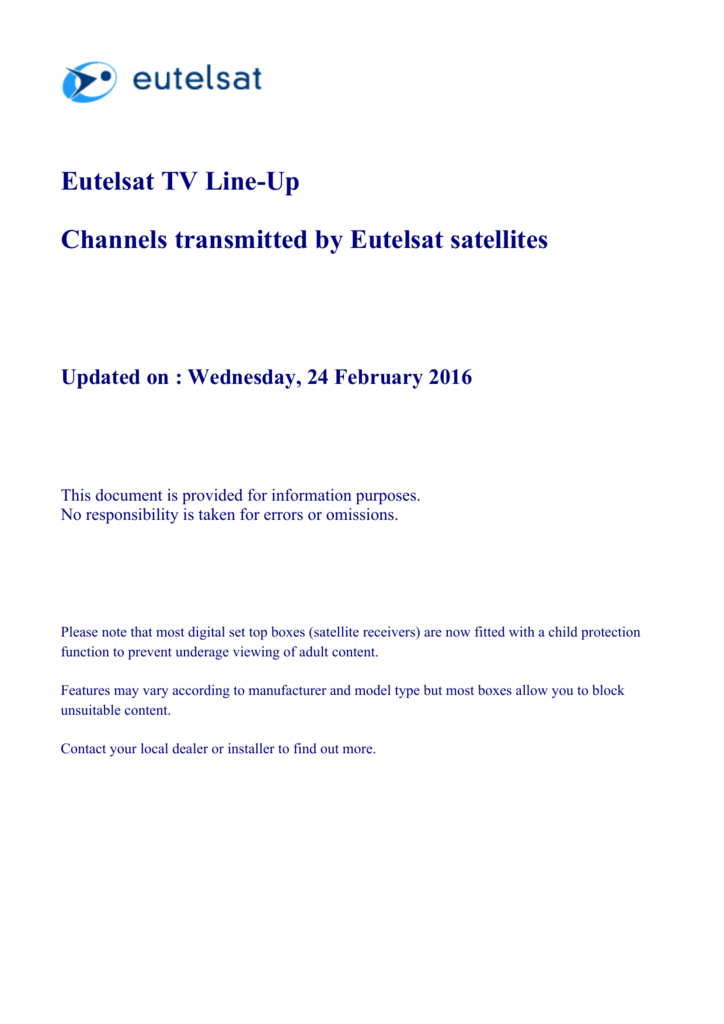 Channels transmitted by Eutelsat satellites