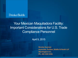 Your Mexican Maquiladora Facility: Important Considerations for US